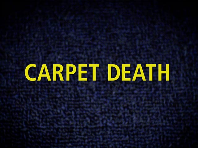 CARPET DEATH