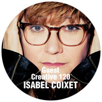 GUEST CREATIVE: ISABEL COIXET