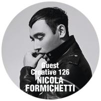 Guest Creative: NICOLA FORMICHETTI
