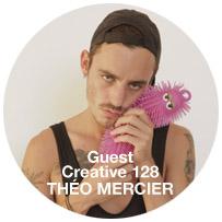 Guest Creative: THÉO MERCIER