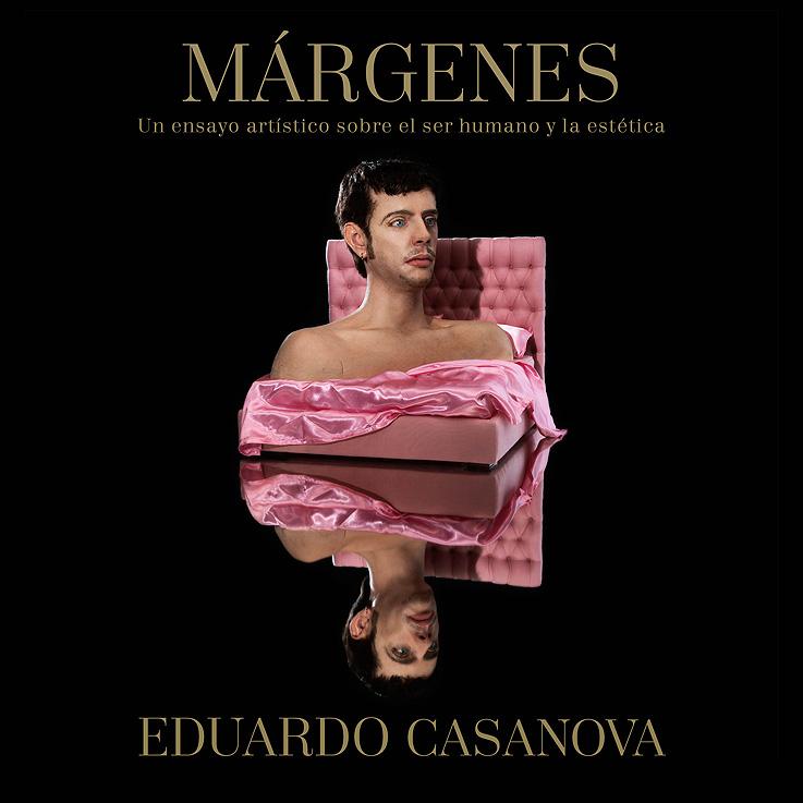 Eduardo Casanova nos habla de su primer libro: Márgenes