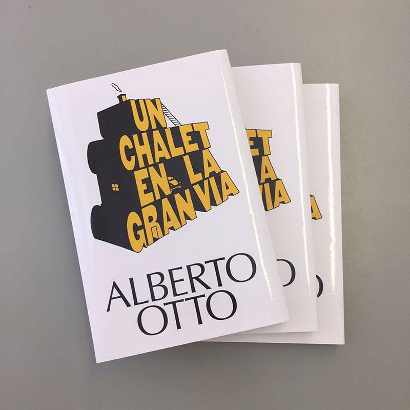 Un Chalet en la Gran Vía x Alberto Otto