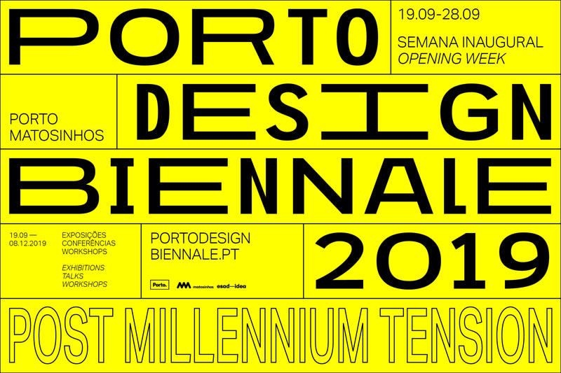 Bienal de Diseño de Oporto 2019: Post Millennium Tension