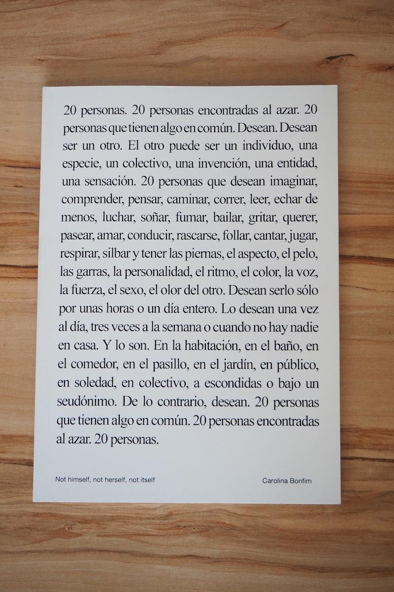 Carolina Bonfim. 'Not Himself, Not Herself, Not Itself'