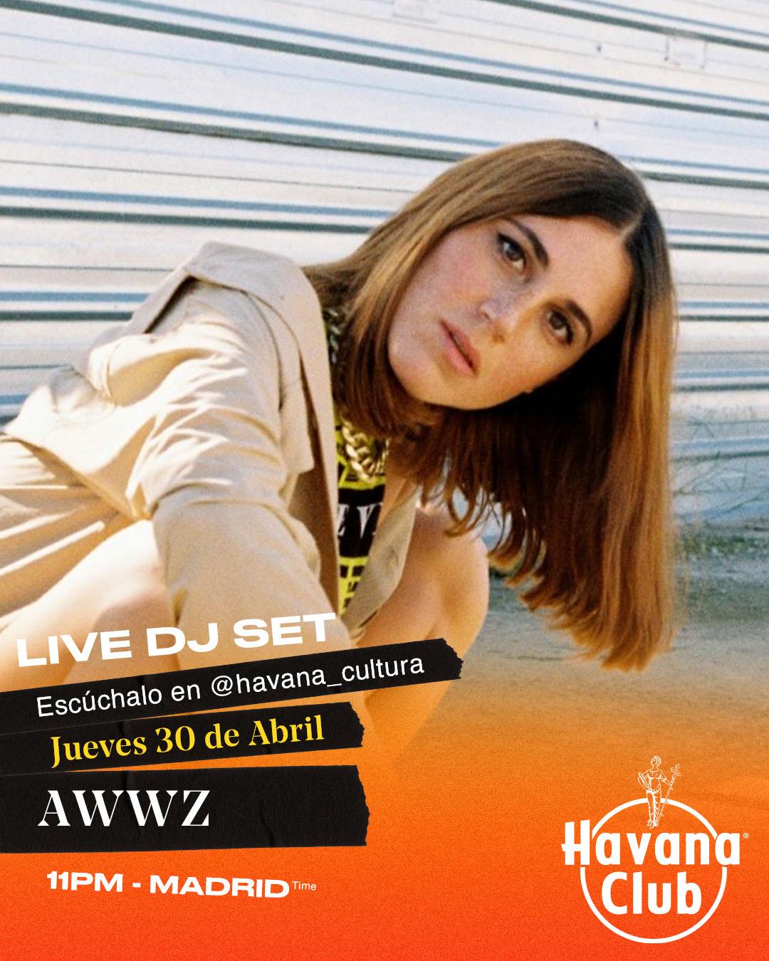 Awwz live Dj set con Havana Club
