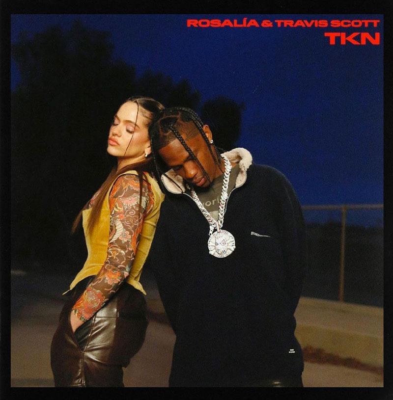 TKN de Rosalía y Travis Scott