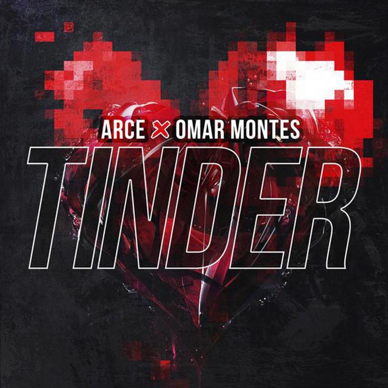 Tinder, el nuevo tema de Arce ft Omar Montes