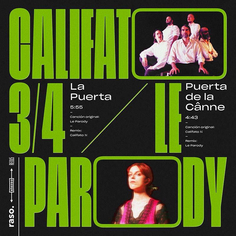Califato 3/4 y Le Parody, folclore andaluz de vanguardia