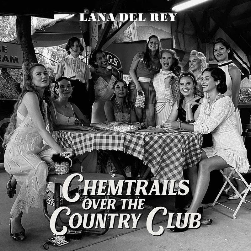 Lo nuevo de Lana del Rey: Chemtrails Over The Country Club