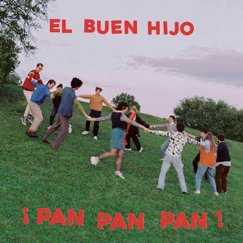 El Buen Hijo por fin estrena álbum: ¡Pan, Pan, Pan!