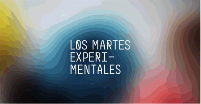 LOS MARTES EXPERIMENTALES