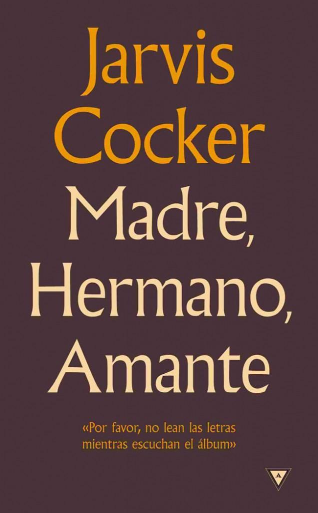 MADRE, HERMANO, AMANTE