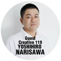 Guest Creative Yoshihiro Narisawa