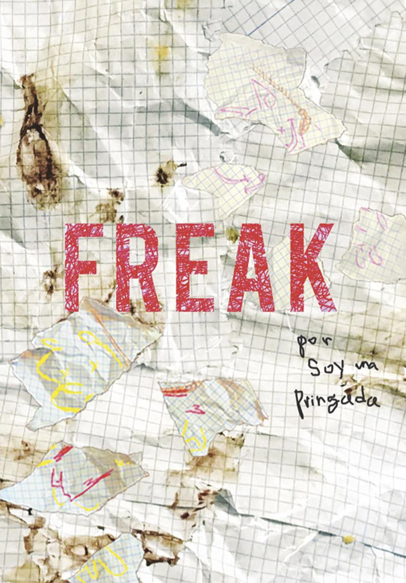 FREAK: El libro de Soy Una Pringada