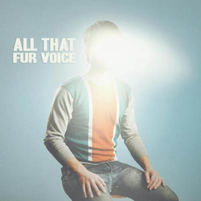 ALL THAT DE FUR VOICE