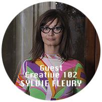 Guest Creative Sylvie Fleury