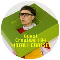 Guest Editor Matali Crasset