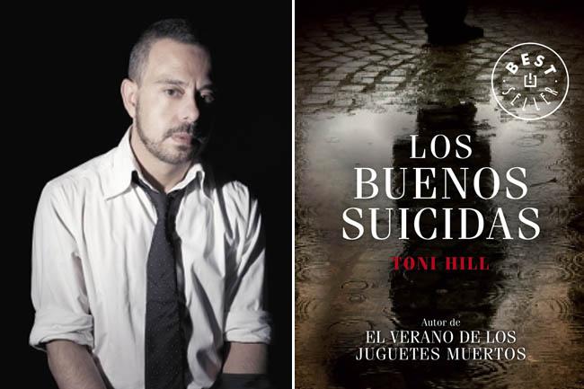 LOS BUENOS SUICIDAS, POR TONI HILL
