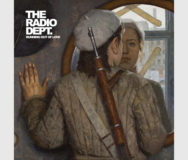 The Radio Dept: Running Out of Love