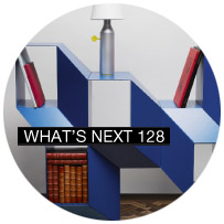 WHAT'S NEXT 128