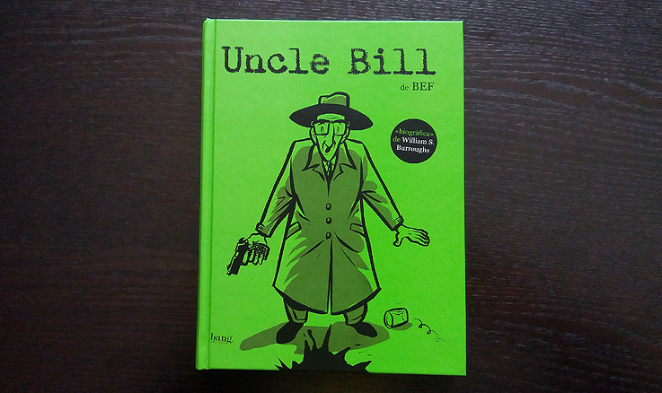 Uncle Bill / William Burroughs